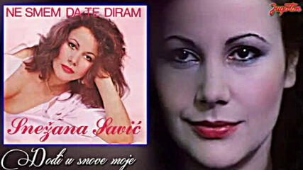 Snezana Savic - Dodji u snove moje - (audio 1984).mp4