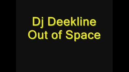 Dj Deekline Out Of Space