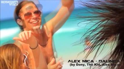 Превод! Alex Mica - Dalinda (by Dony, The kid, Alex Mica)