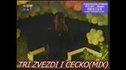 Tri Zvezdi I Cecko(mix)