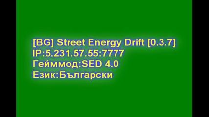 [bg] Street Energy Drift [0.3.7]