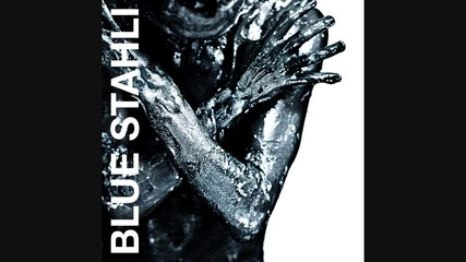 Blue Stahli - Give Me Everything You've Got
