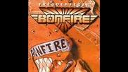 Bonfire - Freundschaft