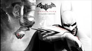 Batman Arkham City Soundtrack - Let's Hear Him Squeal