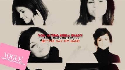 Кажи името ми . . + Justin & Selena