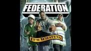 Federation - Go Hard Or Go Home