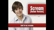 HSM 3 - Scream (италианската версия,преведена на английски)