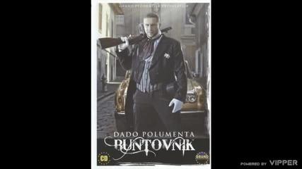Dado Polumenta - Od vina si me opila - (Audio 2010)