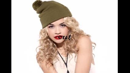 Rita Ora ..