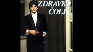 Zdravko Colic - Pusti Pusti Modu