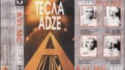 Avi Mc - Тесла [adze] - 1993 (цял албум)