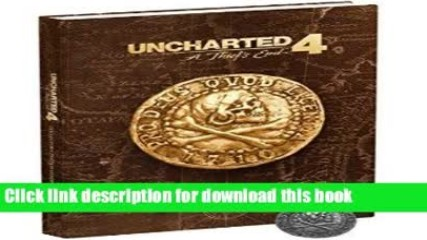 Download Uncharted 4: A Thief s End Collector s Edition Strategy Guide