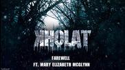 Farewell ft. Mary Elizabeth Mcglynn