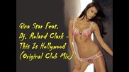 Gina Star Feat. Dj. Roland Clark - This Is Hollywood (original Club Mix)