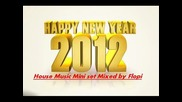 House Music Mini Set 2012 Mixed By Dj Flopi