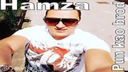 Hamza - Pun kao brod - 2016 -