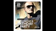 Pacho B @ Birtday Party Danceclubmania - - = 7 August 2009 Track 11