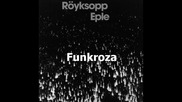 Royksopp - Eple (fatboy Slim Rmx)