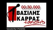 Vasilis Karras De Ta Crikame Spania Live Ektelesi