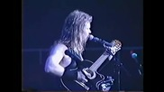 7. Metallica - The Unforgiven - Rehearse, Peoria 1991