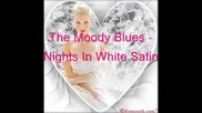 The Moody Blues - Nights In White Satin(subs)