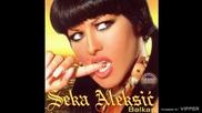 Seka Aleksic - 2003 - Jedna vise (hq) (bg sub)
