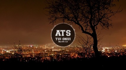 ATS - Туй Онуй (Official Release)