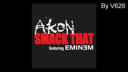 Akon Ft. Eminem - Smack That (h D)