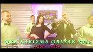 Ork Karizma Orlyak - 2016 - Leydi Leydi New
