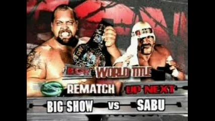 Big Show (c) vs. Sabu (ecw World Championship Match) - Ecw 2006