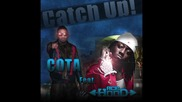 Cotadastreetz Feat. Acehood - Catch Uppp