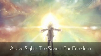 Active Sight - The Search For Freedom