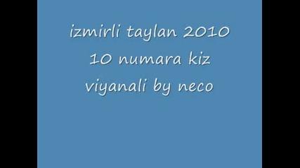 izmirli taylan 2010 10 numara kiz viyanali by neco.wmv