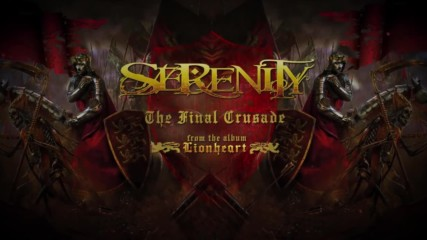 Serenity - The Final Crusade ( Official Lyric Video)