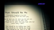 Justin Bieber - That Should Be Me (music Video)