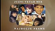 Juzni Vetar Mix Najbolje Pesme