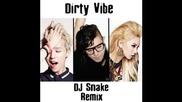 *2014* Skrillex & Diplo ft. G Dragon & Cl - Dirty vibe ( Dj Snake remix )