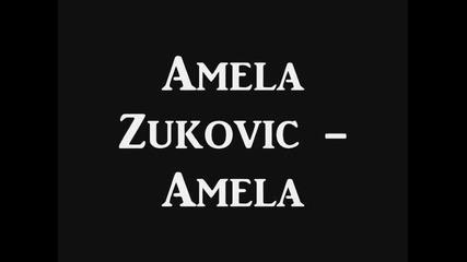 Amela Zukovic - Amela