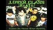 Lower Class Brats - Addicted To Oi