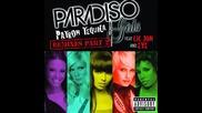 !!!new!!! Paradiso Girls Eve Lil Jon - Patron Tequela