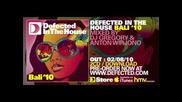 Defected In The House Bali 10 (dj Gregory & Anton Wirjono mix)