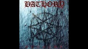 Bathory - Mother Earth Father Thunder