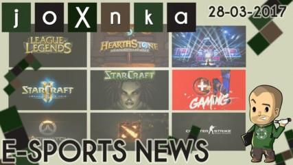 eSports News [28.03.2017] - joXnka преглед на печата