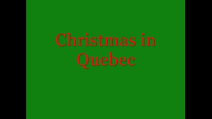 Cristmas in Quebec