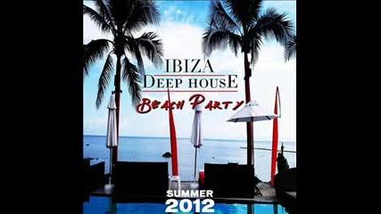Deep Ibiza House Mix summer 2012