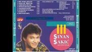 Sinan Sakic - Hej sudbino, sestro mila (hq) (bg sub)