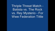 Wmf - Batista vs. The Rock vs Rey Mysterio - За Титлата На Федерацията