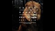 *2015* Calvin Harris ft. Haim - Pray to God ( Calvin Harris vs. Mike Pickering Macienda remix )