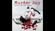 Murder Bay - Land Of Plenty