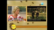 Венета Райкова на гости на Гала 2-ра част - На кафе (13.03.2014г.)